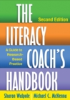 The Literacy Coach's Handbook, Second Edition : A Guide to Research-Based Practice - eBook