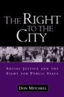 The Right to the City : Social Justice and the Fight for Public Space - eBook