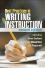 Best Practices in Writing Instruction, Second Edition - eBook