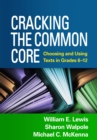 Cracking the Common Core : Choosing and Using Texts in Grades 6-12 - eBook