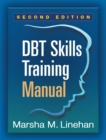 DBT Skills Training Manual, Second Edition - eBook