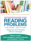 Interventions for Reading Problems, Second Edition : Designing and Evaluating Effective Strategies - eBook