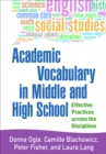Academic Vocabulary in Middle and High School : Effective Practices across the Disciplines - eBook