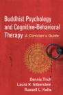 Buddhist Psychology and Cognitive-Behavioral Therapy : A Clinician's Guide - eBook