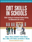 DBT (R) Skills in Schools : Skills Training for Emotional Problem Solving for Adolescents (DBT STEPS-A) - Book