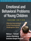 Emotional and Behavioral Problems of Young Children, Second Edition : Effective Interventions in the Preschool and Kindergarten Years - eBook