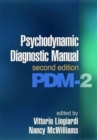 Psychodynamic Diagnostic Manual, Second Edition : (PDM-2) - Book