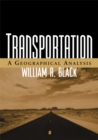 Transportation : A Geographical Analysis - eBook