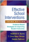 Effective School Interventions, Third Edition : Evidence-Based Strategies for Improving Student Outcomes - eBook
