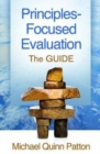Principles-Focused Evaluation : The GUIDE - Book