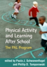 Physical Activity and Learning After School : The PAL Program - eBook