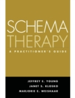 Schema Therapy : A Practitioner's Guide - eBook