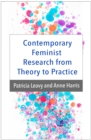 Contemporary Feminist Research from Theory to Practice - eBook