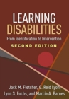 Learning Disabilities, Second Edition : From Identification to Intervention - Book