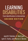 Learning Disabilities, Second Edition : From Identification to Intervention - eBook