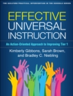 Effective Universal Instruction : An Action-Oriented Approach to Improving Tier 1 - eBook
