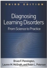 Diagnosing Learning Disorders, Third Edition : From Science to Practice - Book