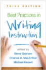 Best Practices in Writing Instruction, Third Edition - eBook