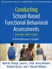 Conducting School-Based Functional Behavioral Assessments : A Practitioner's Guide - Book