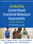 Conducting School-Based Functional Behavioral Assessments, Third Edition : A Practitioner's Guide - eBook
