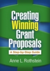 Creating Winning Grant Proposals : A Step-by-Step Guide - Book