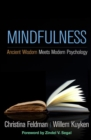 Mindfulness : Ancient Wisdom Meets Modern Psychology - Book
