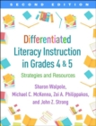 Differentiated Literacy Instruction in Grades 4 and 5, Second Edition : Strategies and Resources - Book