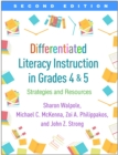 Differentiated Literacy Instruction in Grades 4 and 5, Second Edition : Strategies and Resources - eBook