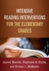 Intensive Reading Interventions for the Elementary Grades - Book
