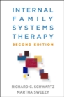 Internal Family Systems Therapy, Second Edition - Book