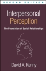 Interpersonal Perception : The Foundation of Social Relationships - Book