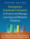 Developing a Schoolwide Framework to Prevent and Manage Learning and Behavior Problems, Second Edition - Book