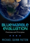 Blue Marble Evaluation : Premises and Principles - eBook