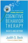 Cognitive Behavior Therapy : Basics and Beyond - Book