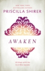 Awaken : 90 Days with the God who Speaks - Book