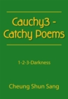 Cauchy3 - Catchy Poems : 1-2-3-Darkness - eBook