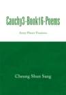 Cauchy3-Book16-Poems : Army Planet Fixations - eBook