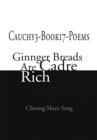 Cauchy3-Book17-Poems : Ginnger Breads Are Cadre Rich - eBook
