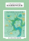 A Place Called Harbinger - eBook