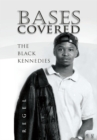 Bases Covered : The Black Kennedies - eBook