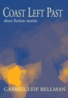 Coast Left Past : Short Fiction Stories - eBook