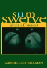 Sum Swerve : (Short S.F. Stories) - eBook