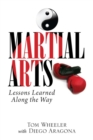 Martial Arts: Lessons Learned Along the Way - eBook