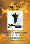 ''Poems & Thoughts About: 'Living' in His Presence!'' - eBook
