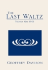 The Last Waltz : (Vienna May 1945) - eBook