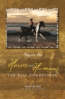 Horses and Humans : The Real Connection - eBook