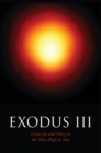 Exodus Iii : Great Joy and Glory to the Most High as You - eBook