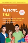 Instant Thai : How to Express 1,000 Different Ideas with Just 100 Key Words and Phrases! (Thai Phrasebook) - eBook