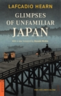 Glimpses of Unfamiliar Japan - eBook