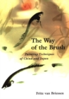 Way of the Brush : Painting Techniques of China and Japan - eBook